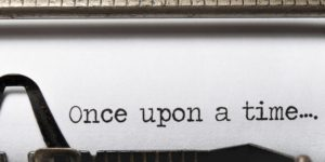 the words ONCE UPON A TIME in a typewriter